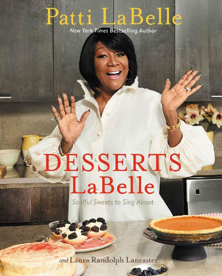 Patti LaBelle - desserts