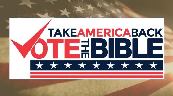 Take America Back - Vote the Bible
