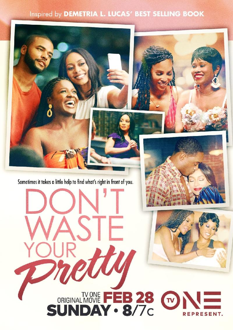 Don't Waste Your Pretty - poster