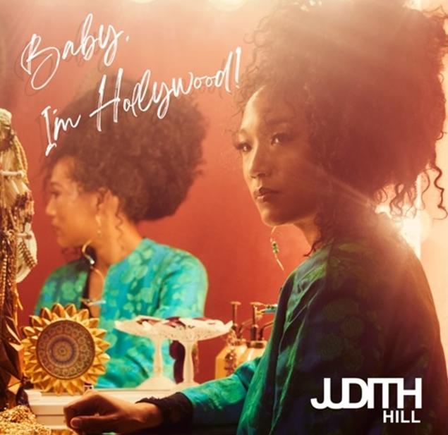 Judith Hill - Baby I'm Hollywood