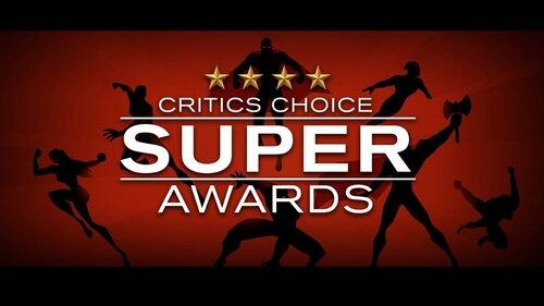 critics choice - super-awards