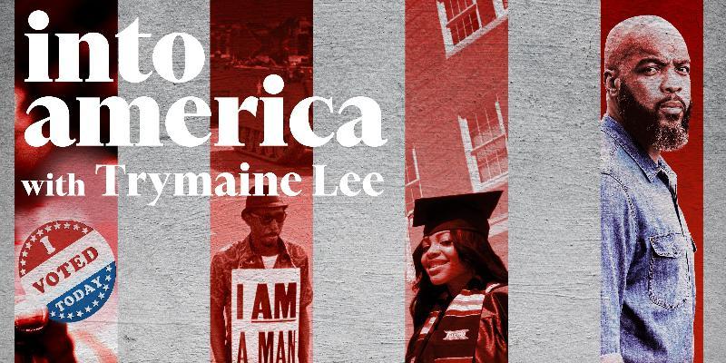 Into America with Trymaine Lee Podcast - logo