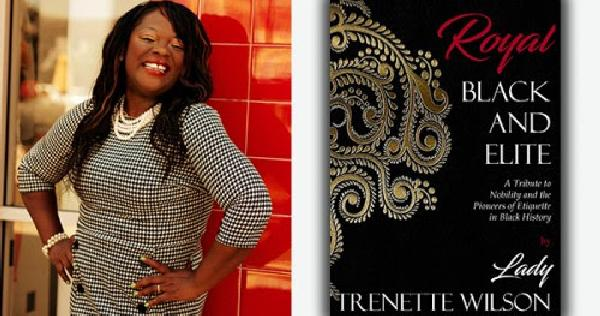 Trenette Wilson, author of 'Royal, Black and Elite'