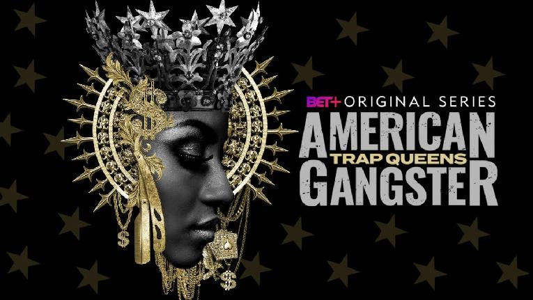Trap Queens - American Gangster