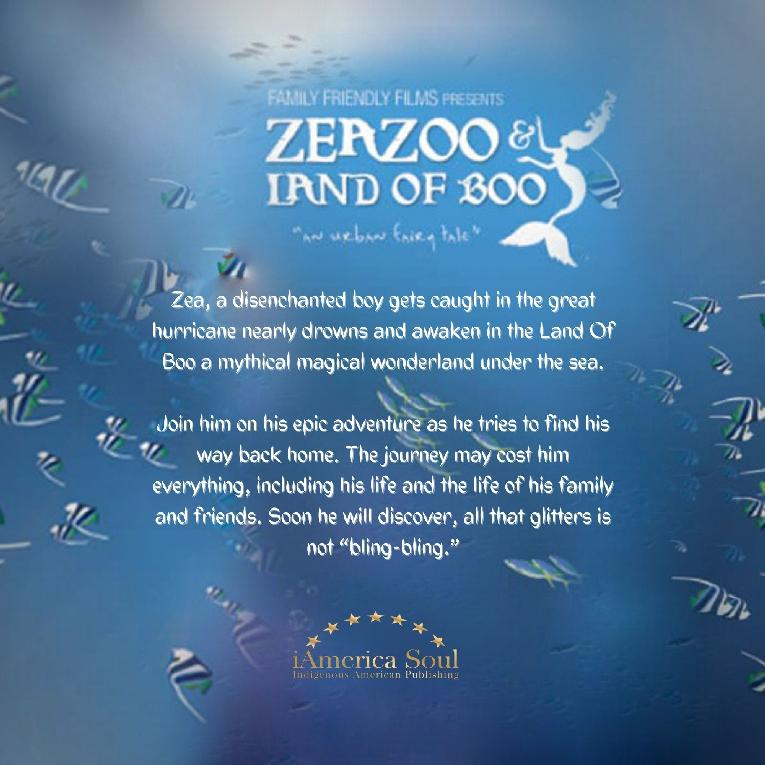 ZeaZoo - a disenchanted boy gets caught in the great hurricane nearly drowns and awaken in the Land Of Boo a mythical magical wonderland under the sea