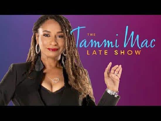 THE TAMMI MAC LATE SHOW