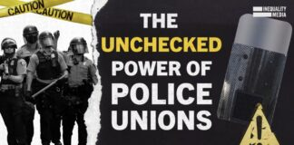 The Unchecked Power of Police Unions