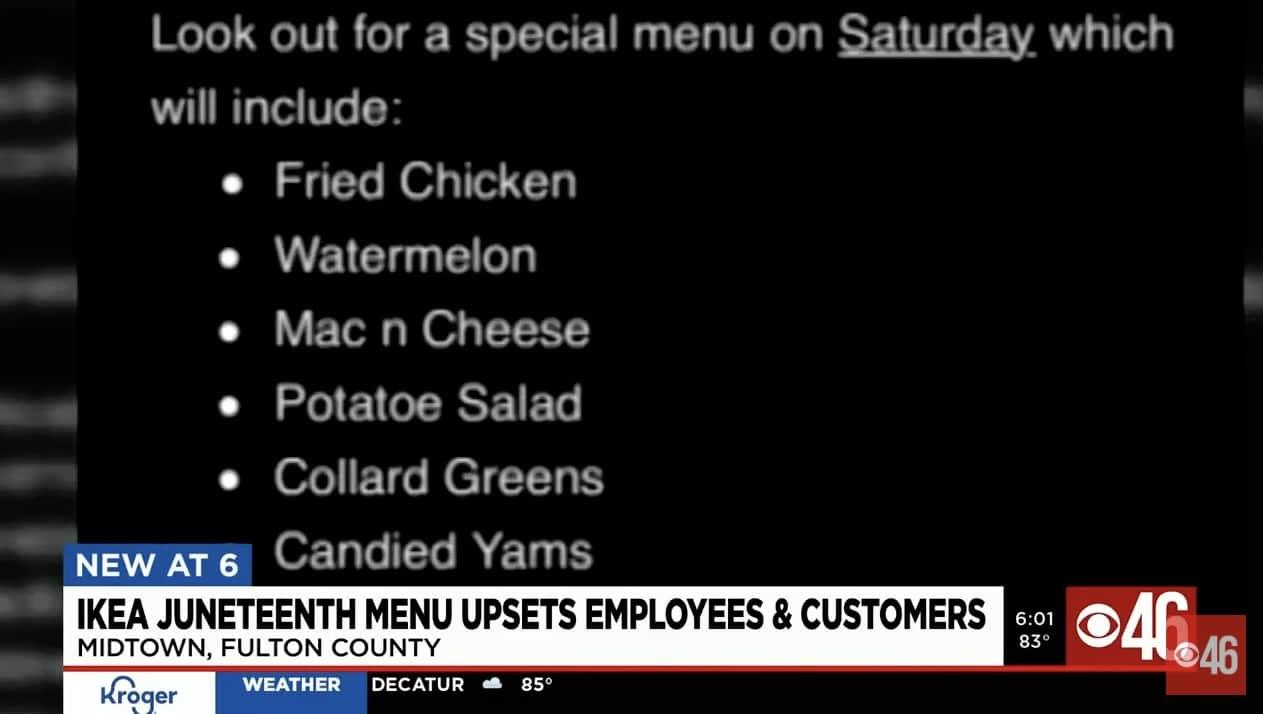 Ikea Offers Juneteenth Menu of Fried Chicken, Watermelon and Collard Greens. Black Workers Walk Off Job (Video)