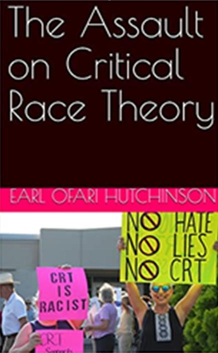 Earl Ofari Hutchinson - The Assault on Critical Race Theory cover