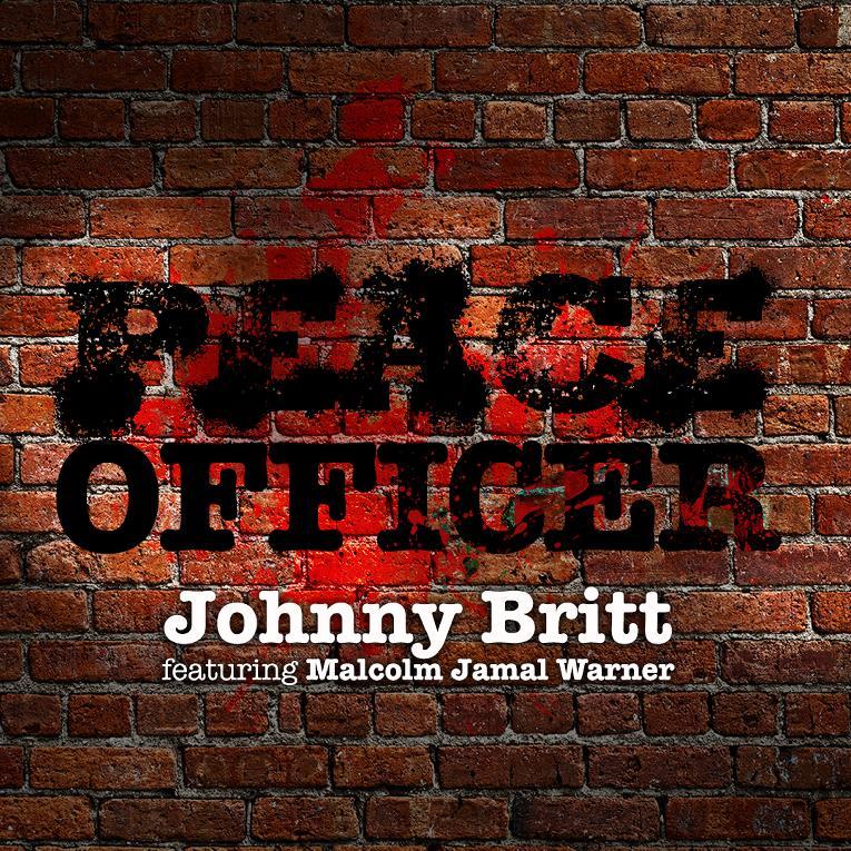 Johnny Britt featuring Malcom Jamal Warner - Peace Officer