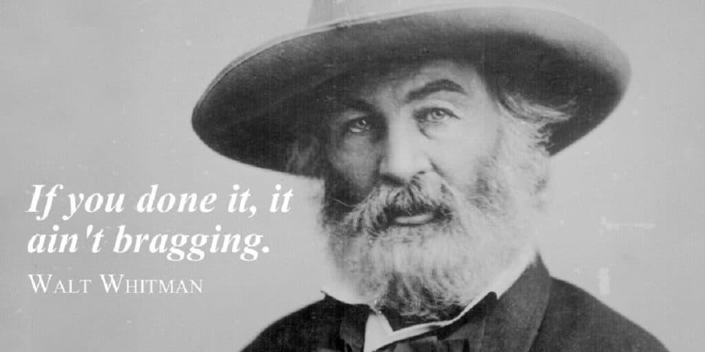 Walt Whitman It Ain't Braggin'